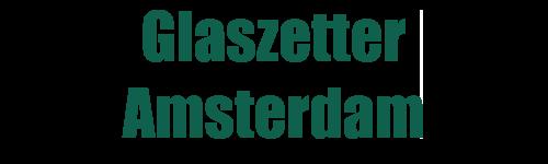 Glaszetter Amsterdam